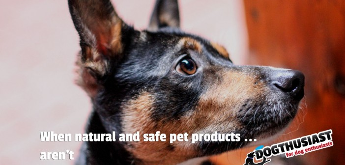 When safe and natural pet products aren't: What's really going into your dog, anyway?